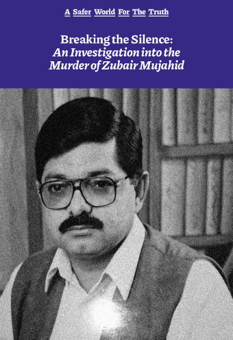 Breaking the Silence: An Investigation into the Murder of Zubair Mujahid
